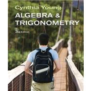 Algebra and Trigonometry, 3rd Edition by Young, Cynthia Y., 9780470648032