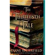 The Thirteenth Tale A Novel by Setterfield, Diane, 9780743298032