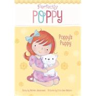 Poppy's Puppy by Jakubowski, Michele; Waters, Erica-Jane, 9781479558032