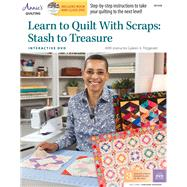 Learn to Quilt With Scraps by Fitzgerald, Gyleen X., 9781573678032