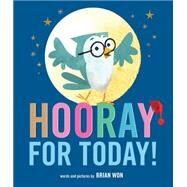 Hooray for Today! by Won, Brian, 9780544748033