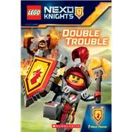 Double Trouble (LEGO NEXO Knights: Chapter Book) by Howard, Kate, 9781338038033