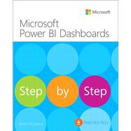 Microsoft Power BI Dashboards Step by Step by O'Connor, Errin, 9781509308033