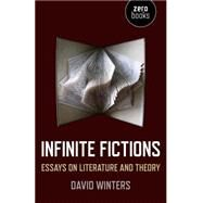 Infinite Fictions by Winters, David, 9781782798033