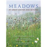 Meadows at Great Dixter and Beyond by Lloyd, Christopher; Garrett, Fergus; Buckley, Jonathan; Casselden, Carol, 9781910258033