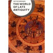 WORLD OF LATE ANTIQUITY PA by BROWN,PETER, 9780393958034
