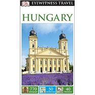 DK Eyewitness Travel Guide: Hungary by DK Publishing, 9781465428035