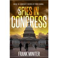 Spies in Congress by Miniter, Frank, 9781682618035