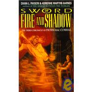 Sword of Fire and Shadow : The Third Chronicle of Fionn Mac Cumhal by Paxson, Diana L.; Martine-Barnes, Adrienne, 9780380758036