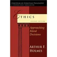 Ethics by Holmes, Arthur Frank, 9780830828036