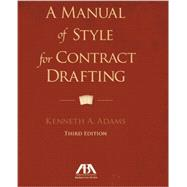 A Manual of Style for Contract Drafting by Adams, Kenneth A., 9781614388036