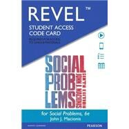 REVEL for Social Problems -- Access Card by Macionis, John J., 9780134088037