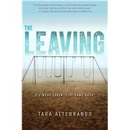 The Leaving by Altebrando, Tara, 9781619638037