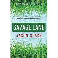 Savage Lane by Starr, Jason, 9781943818037