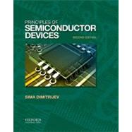 Principles of Semiconductor Devices by Dimitrijev, Sima, 9780195388039