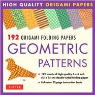 192 Origami Folding Papers in Geometric Patterns by Tuttle Publishing, 9780804848039