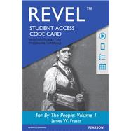 REVEL for By the People Volume 1 -- Access Card by Fraser, James W., 9780205928040