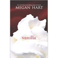 Vanilla by Hart, Megan, 9780778318040
