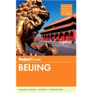 Fodor's Beijing by FODOR'S TRAVEL GUIDES, 9781101878040