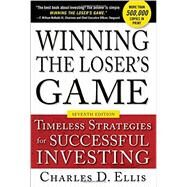 Winning the Loser's Game, Seventh Edition: Timeless Strategies for Successful Investing by Ellis, Charles, 9781259838040