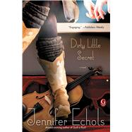 Dirty Little Secret by Echols, Jennifer, 9781451658040