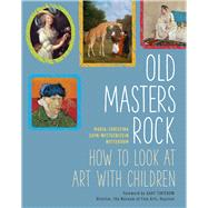 Old Masters Rock by Nottebohm, Maria-christina Sayn-wittgenstein; Tinterow, Gary, 9781910258040