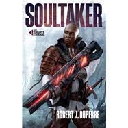 Soultaker by Duperre, Robert J., 9781945528040