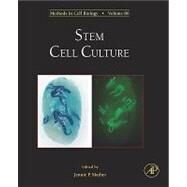 Stem Cell Culture by Mather, Jennie P., 9780080878041
