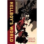 Hellboy's World by Bukatman, Scott, 9780520288041