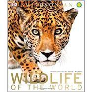 Wildlife of the World by Dorling Kindersley, Inc., 9781465438041