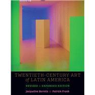 Twentieth-century Art of Latin America by Barnitz, Jacqueline; Frank, Patrick, 9781477308042