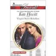 Virgin's Sweet Rebellion by Hewitt, Kate, 9780373138043