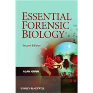 Essential Forensic Biology by Gunn, Alan, 9780470758045
