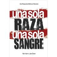 One Race One Blood / una sola Raza una sola Sangre by Ham, Ken; Owen, Joe, 9780890518045