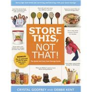 Store This, Not That! by Godfrey, Crystal; Kent, Debbie, 9781462118045