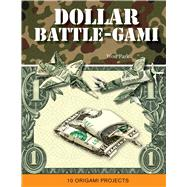 Dollar Battle-Gami by Park, Won, 9781626868045