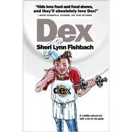 DEX by Fishbach, Sheri Lynn, 9781943978045