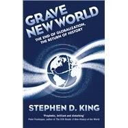Grave New World by King, Stephen D., 9780300218046
