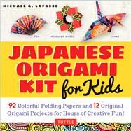 Japanese Origami Kit for Kids by LaFosse, Michael G., 9780804848046