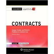 Contracts, Keyed to Knapp, Crystal, and Prince, 7th Ed. by Casenote Legal Briefs, 9781454808046