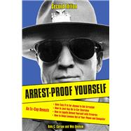 Arrest-proof Yourself by Carson, Dale C.; Denham, Wes, 9781613748046