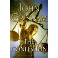 The Confession by Grisham, John, 9780385528047