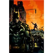 Batman: Arkham Knight Vol. 1 by TOMASI, PETERBOGDANOVIC, VIKTOR, 9781401258047