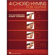 4-chord Hymns for Guitar by Hal Leonard Publishing Corporation, 9781495008047