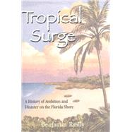 Tropical Surge by Reilly, Benjamin, 9781561648047