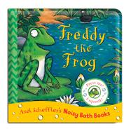 Freddy the Frog by Scheffler, Axel, 9781447268048