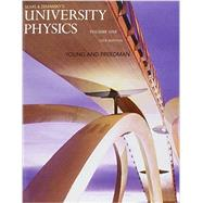 University Physics with Modern Physics, Volume 1 (Chs. 1-20) by Young, Hugh D.; Freedman, Roger A., 9780133978049