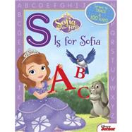 Sofia the First S Is for Sofia by Disney Book Group; Disney Storybook Art Team, 9781484718049