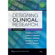 Designing Clinical Research by Hulley, Stephen B; Cummings, Steven R; Browner, Warren S; Grady, Deborah G; Newman, Thomas B, 9781608318049