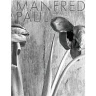 Manfred Paul by Blume, Eugen, 9783865218049